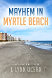 Mayhem in Myrtle Beach