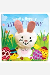 Hippity, Hoppity, Little Bunny (Finger Puppet Board Book for Easter Basket Stuffer Ages 0-4) (Finger Puppet Book) Board book