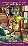 The Silence of the Library (Cat in the Stacks Mystery)
