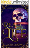 Read for Your Life: A Modern Gothic Tale