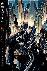 Batman Hush: The 15th Anniversary Deluxe Edition Hardcover