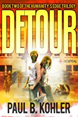 Detour: Book Two of the Humanity's Edge Trilogy Kindle Edition