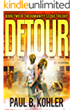 Detour: Book Two of the Humanity's Edge Trilogy