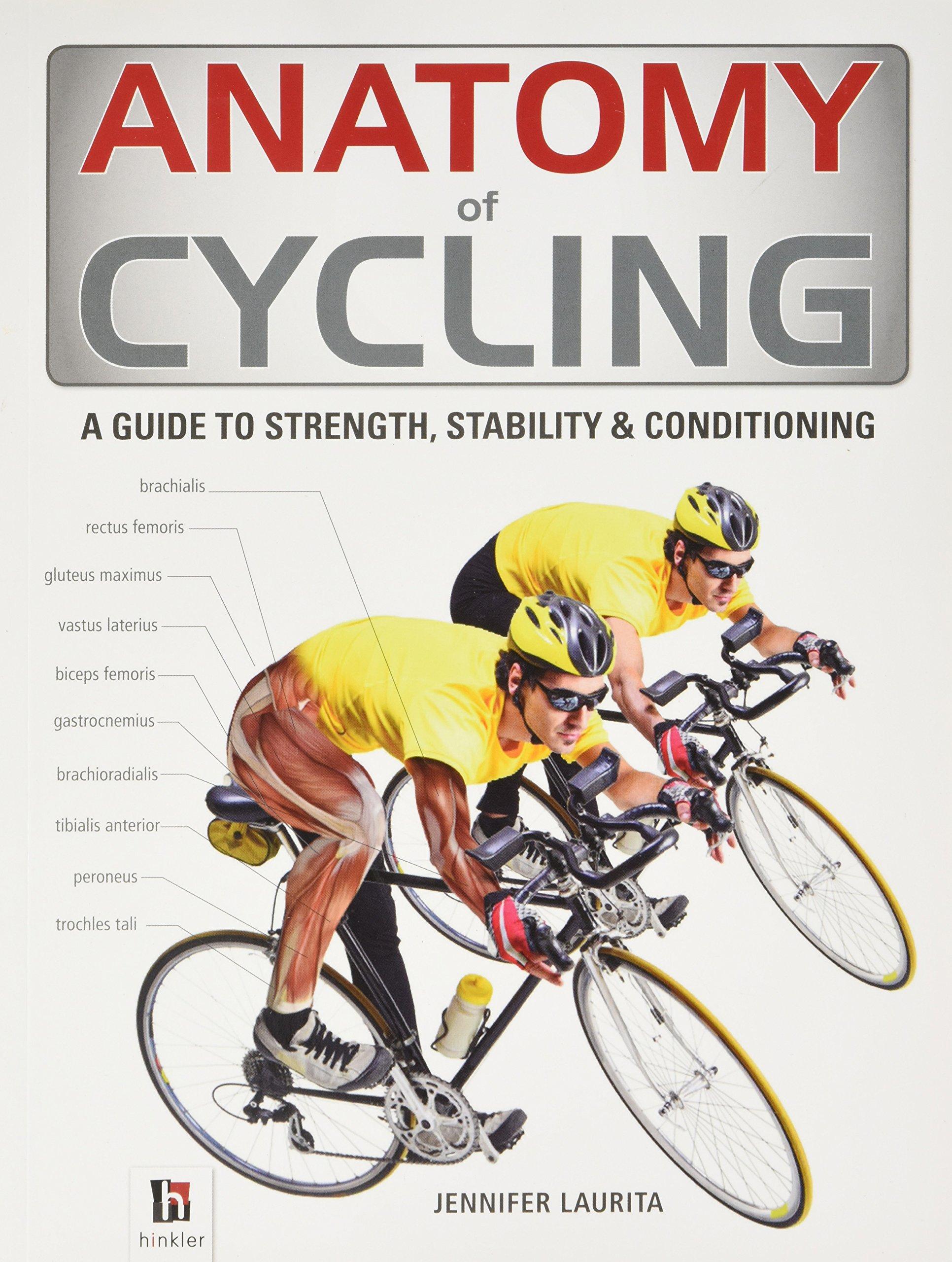 Anatomy Of Cycling The Anatomy Series Amazon Jennifer