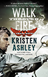 Walk Through Fire (The Chaos Series Book 4)