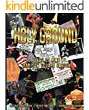 Holy Ground: 50 Years of WWE at Madison Square Garden (The History of Professional Wrestling)