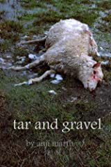 tar and gravel (road poems, 1992-2013)