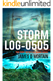 Storm Log-0505: (The First Detective Deans Novel) (English Edition)