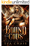 Bound to Gods: A Reverse Harem Urban Fantasy (Their Dark Valkyrie Book 2)