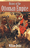 History of the Ottoman Empire (Illustrated) (English Edition)