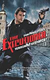 Terrorist Dispatch (Executioner)
