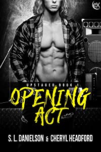 Opening Act (Upstaged Book 1)