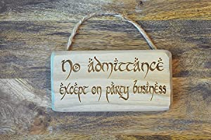 """Distraction 7"""" x 3.5"""" No Admittance Except on Party Business Sign/Plaque Solid Wood Engraved with Strap"""