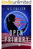 Open Primary (Ameritocracy Book 1) (English Edition)