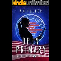 Open Primary (Ameritocracy Book 1) (English Edition)