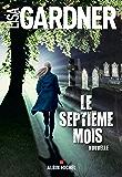 Le Septième Mois (French Edition)
