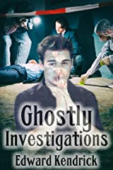 Ghostly Investigations Kindle Edition