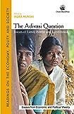The Adivasi Question