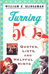 Turning 50: Quotes, Lists, and Helpful Hints Paperback
