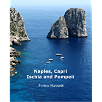 Naples, Capri, Ischia and Pompeii