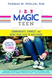1-2-3 Magic Teen: Communicate, Connect, and Guide