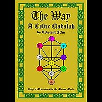 The Way: A Celtic Qabalah