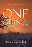 One Chance: Tales from the African bush (English Edition)