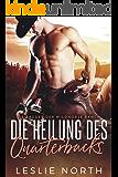 Die Heilung des Quarterbacks (Die Brüder der Wildhorse Ranch 2) (German Edition)