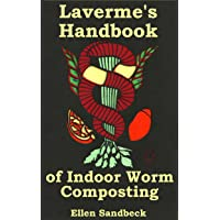 Laverme's Handbook of Indoor Worm Composting