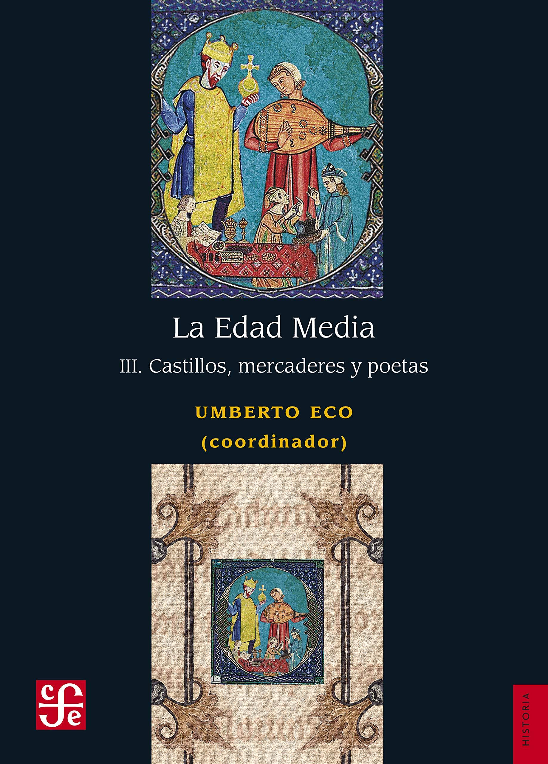 La Edad Media: III. Castillos, Mercaderes Y Poetas Historia ...