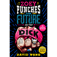 Zoey Punches the Future in the Dick: A Novel (Zoey Ashe Book 2) book cover