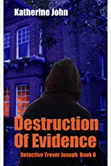 DESTRUCTION OF EVIDENCE: A TREVOR JOSEPH CHILLER BOOK 6 Kindle Edition