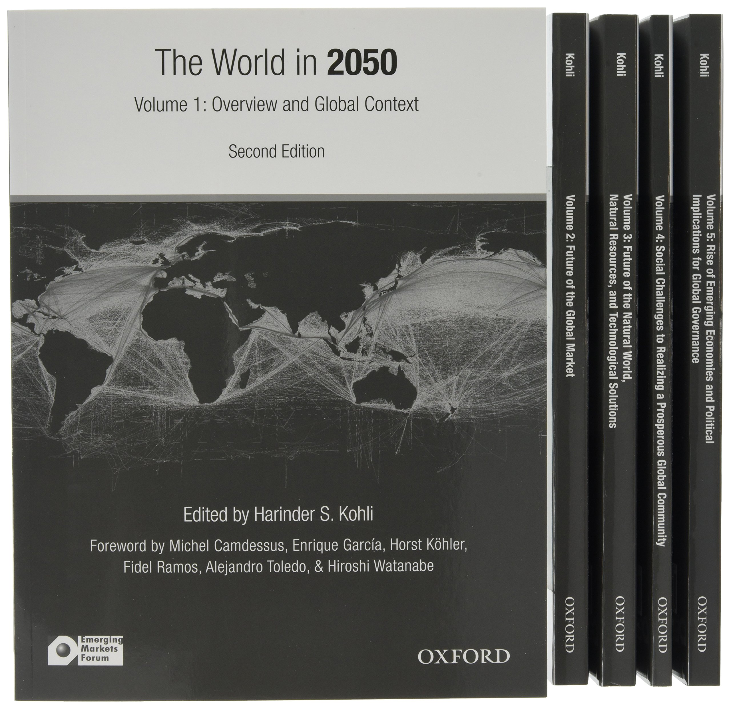 The World in 2050: Striving for a More Just, Prosperous, and Harmonious Global Community by Oxford Univ Pr