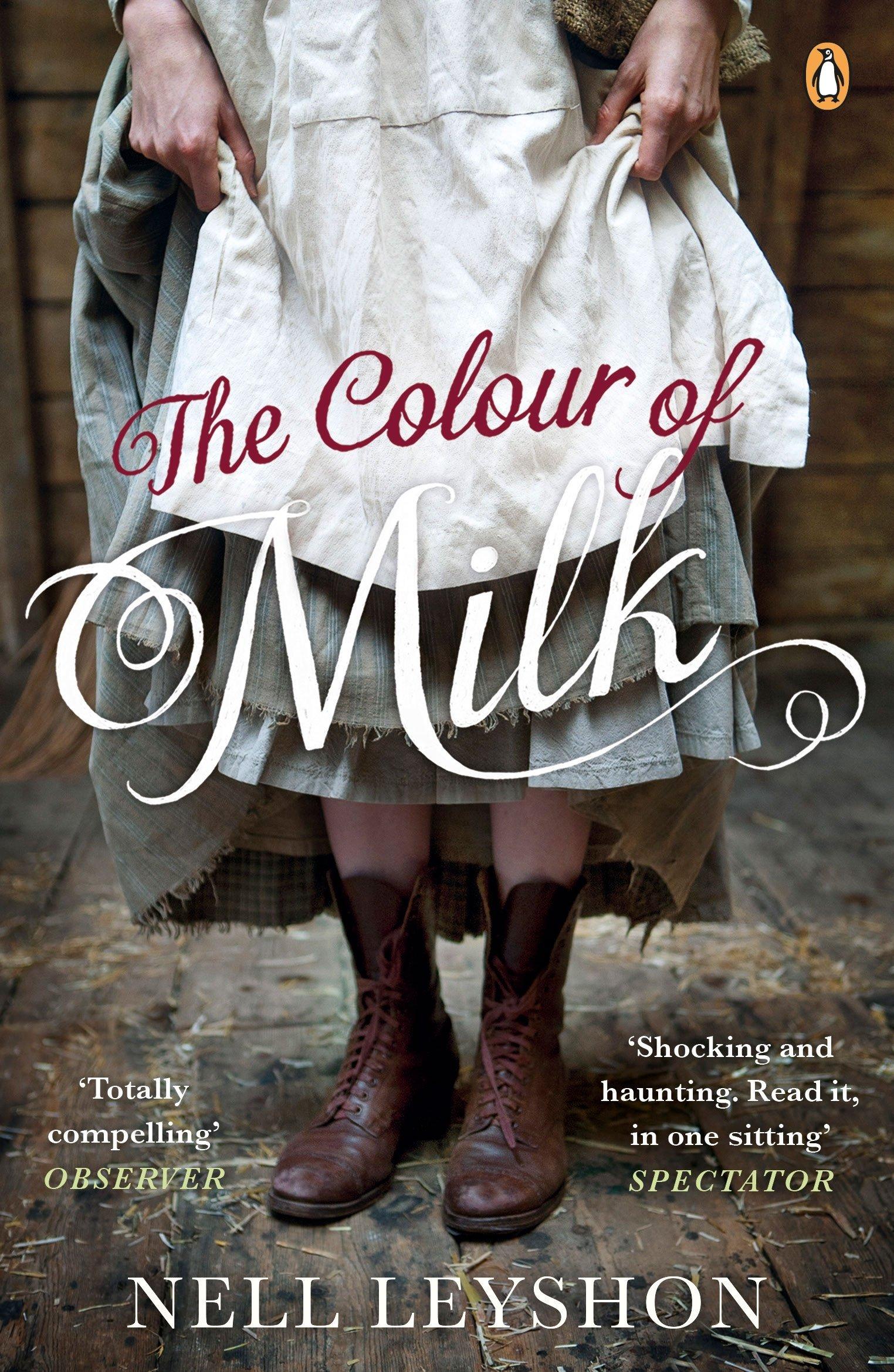 The Colour Of Milk: Amazon.es: Nell Leyshon: Libros en idiomas extranjeros