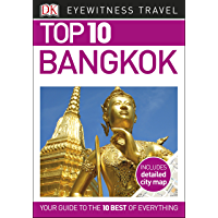 Top 10 Bangkok (DK Eyewitness Travel Guide)