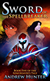 Sword of the Spellbreaker (The Songreaver's Tale series Book 5) (English Edition)