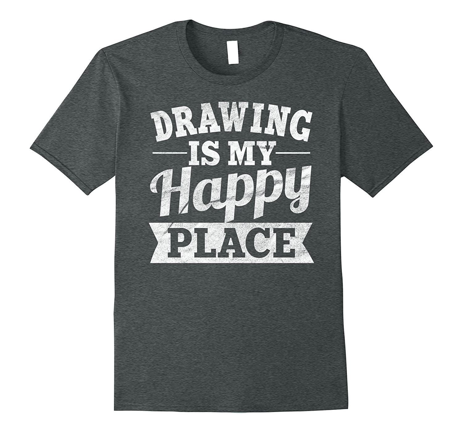 Drawing Is My Happy Place Shirt: Funny Draw Artist Tee-FL