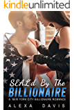 SEAL'd By The Billionaire (A Navy SEAL Billionaire Romance)
