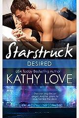 Desired (Starstruck) Kindle Edition