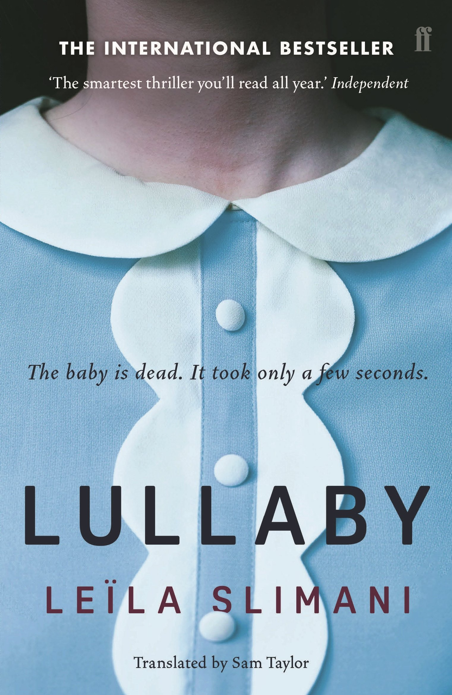 Lullaby: Amazon.co.uk: Slimani, Leïla: 9780571337545: Books