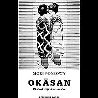 Okasan: Diario de viaje de una madre