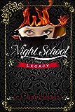 Night School: Legacy (Cimmeria Academy YA thrillers Book 2)