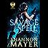A Savage Spell: (Assassins, magic, and mayhem) (A Nix Trilogy)