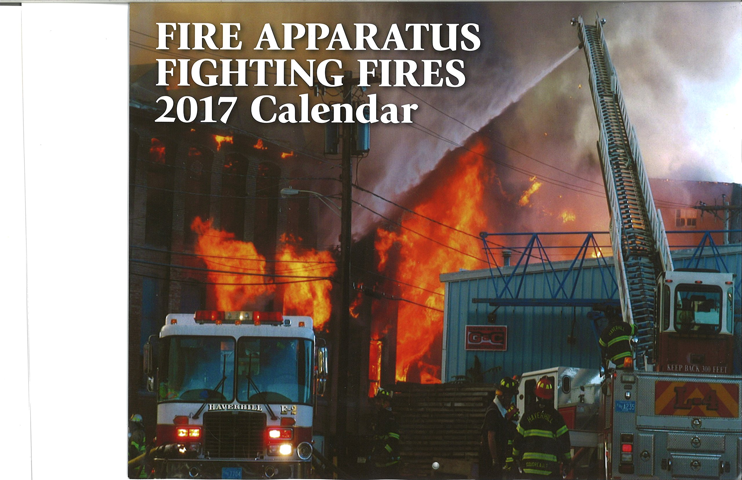 Download Fire Apparatus Fighting Fires 2017 Calendar ebook