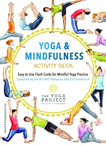 Yoga & Mindfulness Activity Deck: Easy-to-Use Flash Cards for Mindful Yoga Practice
