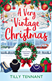 A Very Vintage Christmas: A heartwarming Christmas romance (An Unforgettable Christmas Book 1)