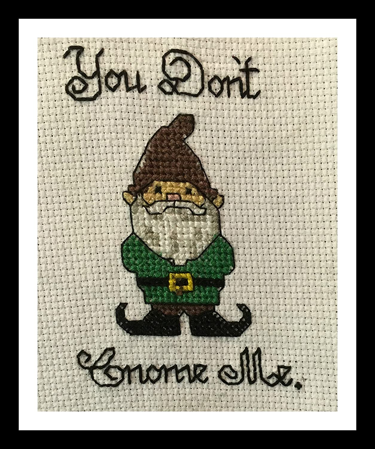 Counted Cross Stitch Pattern. You don't gnome me.