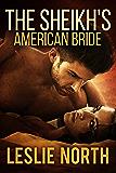 The Sheikh's American Bride (The Sharqi Sheikhs Series Book 2)