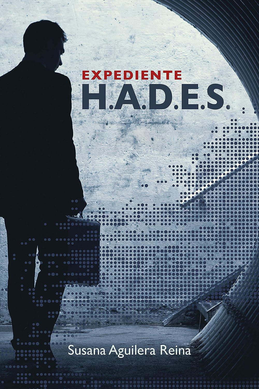 Expediente H.A.D.E.S.: (Conspiración y poder) eBook: Susana ...