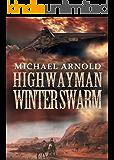 Highwayman: Winter Swarm